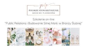 Public relations i Budowanie Silnej Marki w Branży Ślubnej - webinar